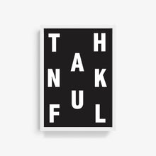 Load image into Gallery viewer, Thankful Typography Print