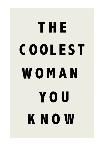 The Coolest Woman Typography Print
