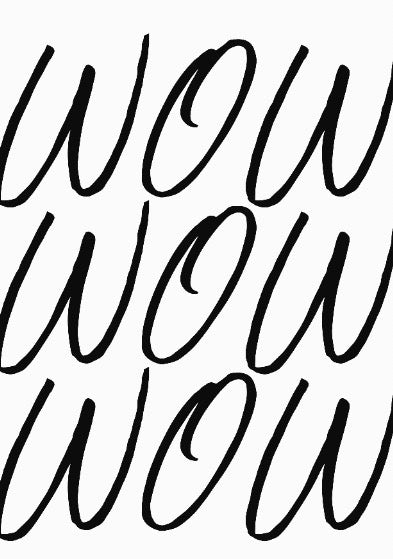 Wow, Wow, Wow, Typography Print