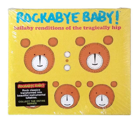THE TRAGICALLY HIP Rockabye Baby! Rendition CD