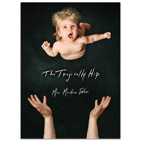 THE TRAGICALLY HIP Man Machine Poem 2016 Tour Program - Softcover