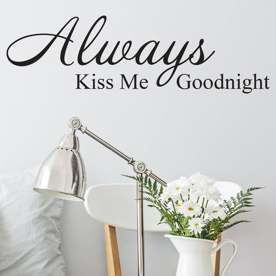Always Kiss me Goodnught Wall Sticker