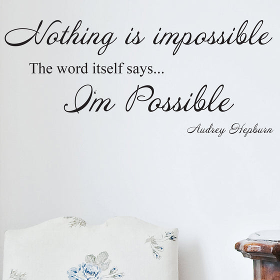 Audrey Hepburn Nothing is Impossible Wall Sticker