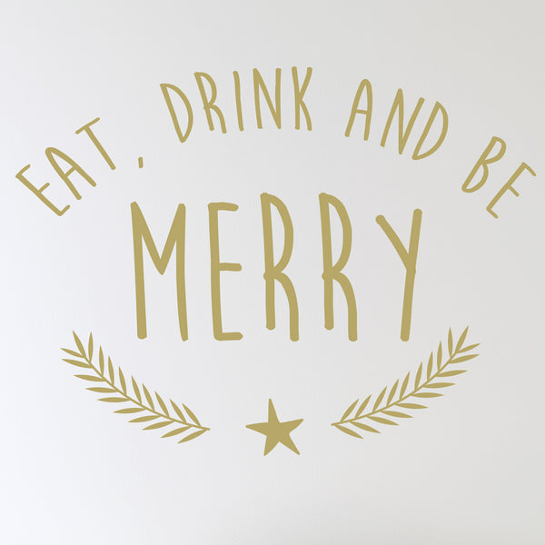Eat Drink And Be Merry Wall Sticker Wallstickers Co Uk