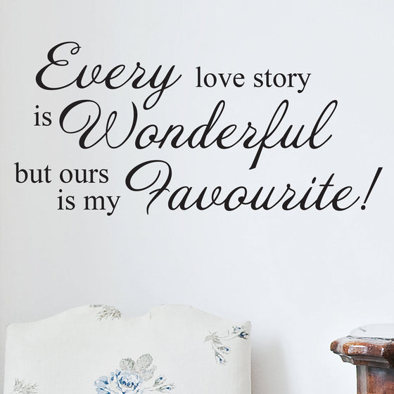 Every Love Story Wall Sticker