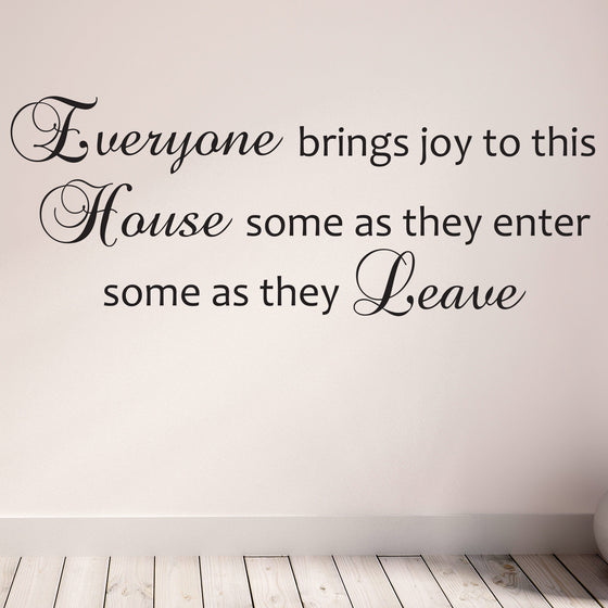 Everyone Brings Joy to this House Wall Sticker