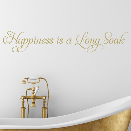 Happiness is Long Soak Bathroom Wall Sticker