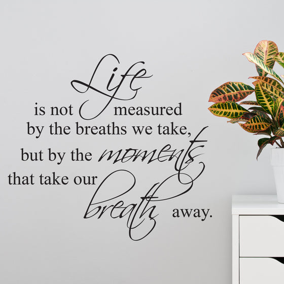 Life Moments Quote Wall Sticker