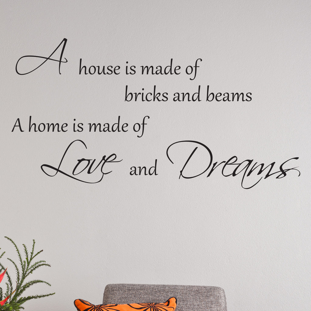 A home is made of love and dreams wall sticker