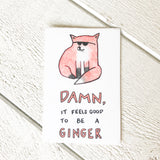 Damn, It Feels Good to be a Ginger Sticker Sticker handmade gift Bozeman, Montana