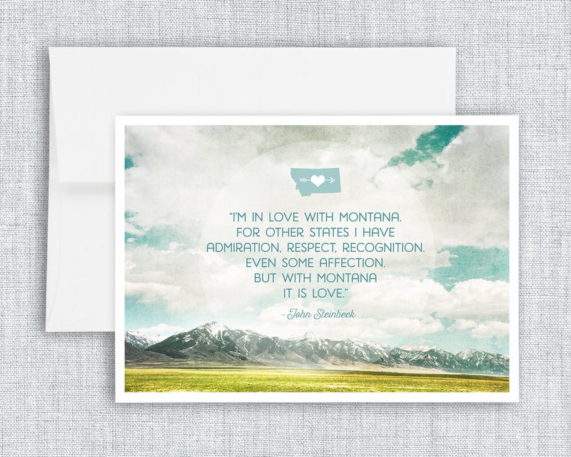 In Love with Montana - greeting card,montana quote, steinbeck montana quote, landscape, nature, mountains, clouds, sky