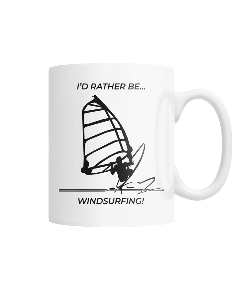 I'd Rather Be Windsurfing White Coffee Mug
