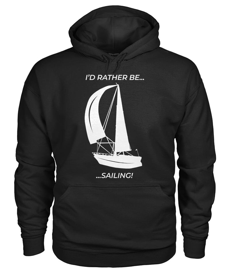 Hoodie I Would Rather Be Sailing - Unisex