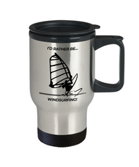 I'd Rather Be Windsurfing Travel Mug