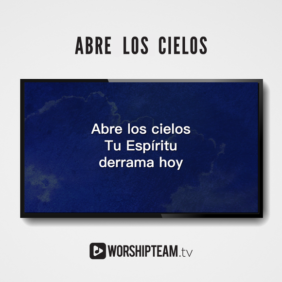 Abre Los Cielos Worship Resources | WorshipTeam.tv