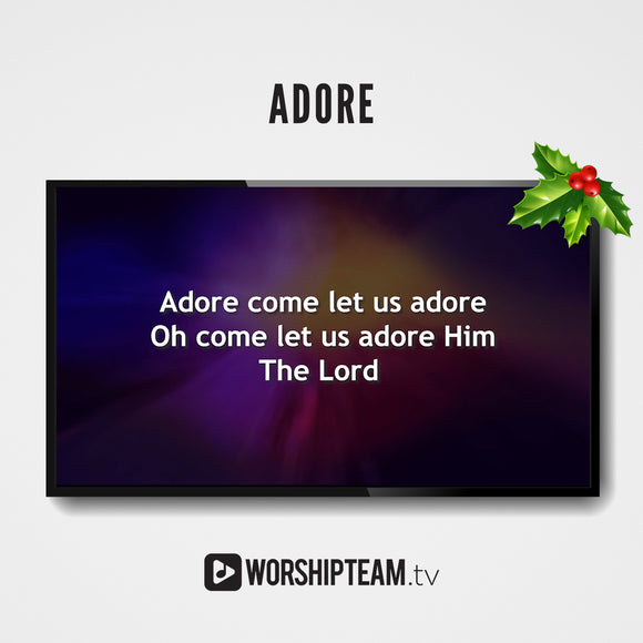Adore Worship Resources | WorshipTeam.tv