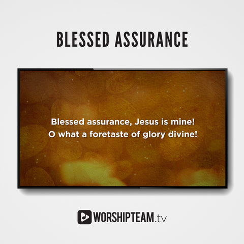 Blessed Assurance Worship Resources | WorshipTeam.tv