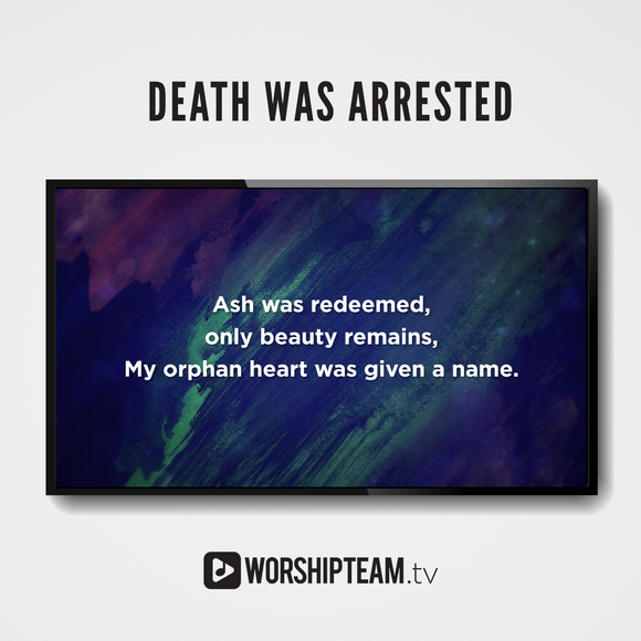 Death Was Arrested Worship Resources | WorshipTeam.tv