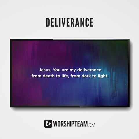Deliverance Worship Resources | WorshipTeam.tv