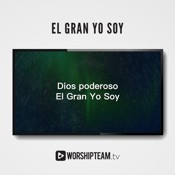 El Gran Yo Soy Worship Resources | WorshipTeam.tv