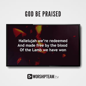 God Be Praised Worship Resources | WorshipTeam.tv