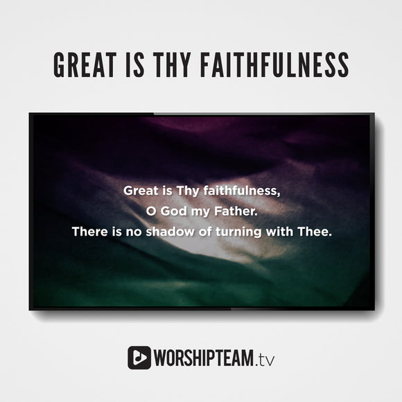 Great Is Thy Faithfulness Worship Resources | WorshipTeam.tv