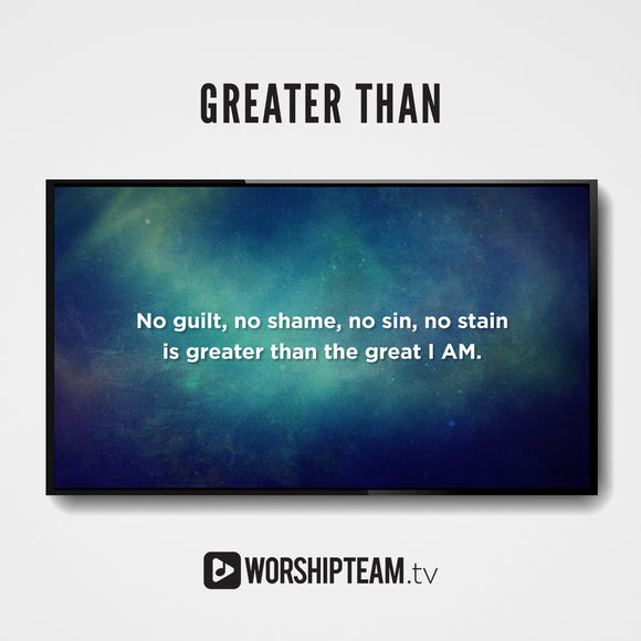 Greater Than Worship Resources | WorshipTeam.tv