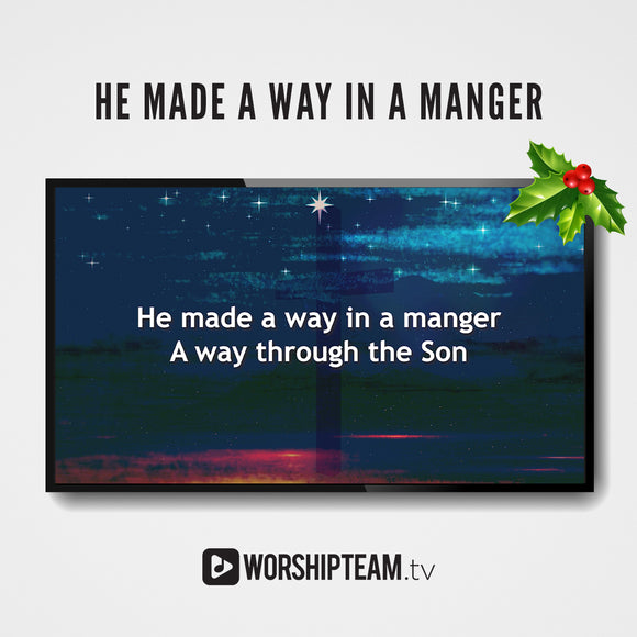 He Made a Way in a Manger
