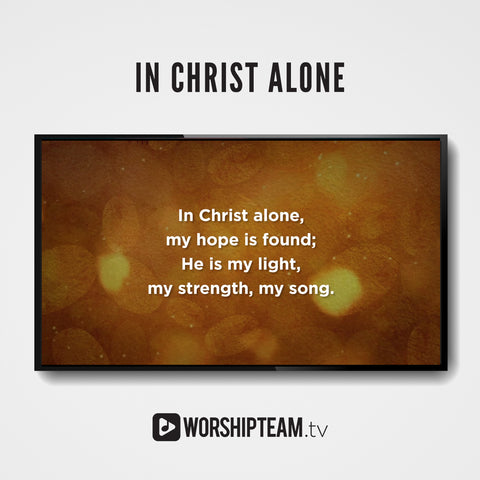 In Christ Alone Worship Resources | WorshipTeam.tv