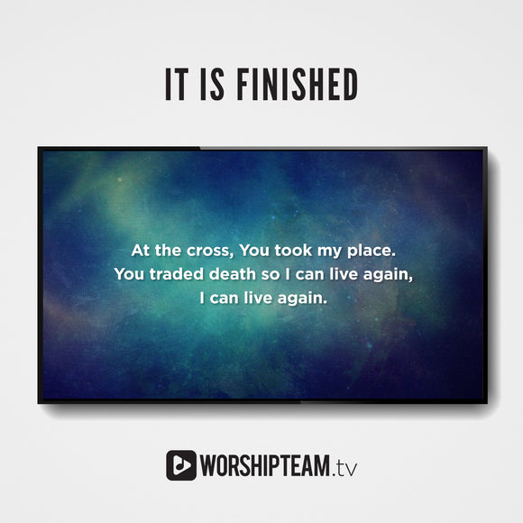 It Is Finished Worship Resources | WorshipTeam.tv