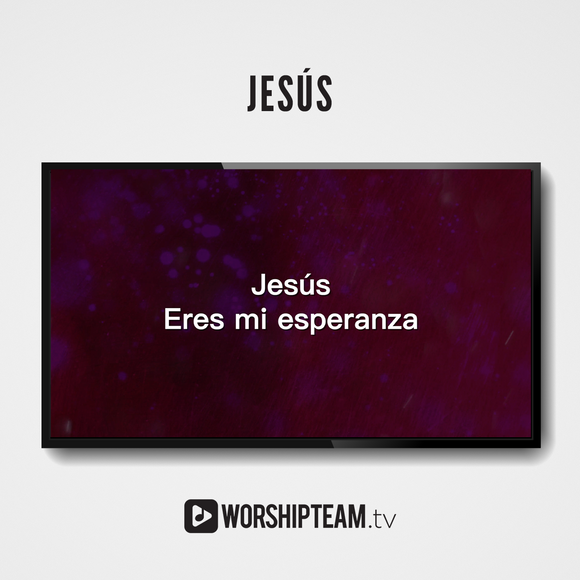 Jesús Worship Resources | WorshipTeam.tv
