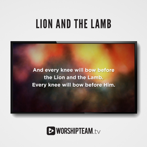 Lion and the Lamb Worship Resources | WorshipTeam.tv