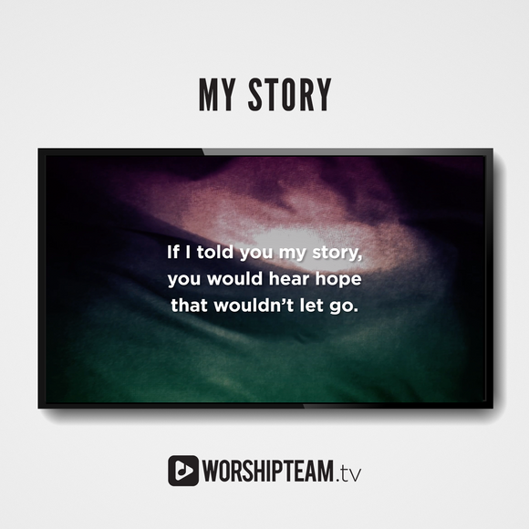 My Story Worship Resources | WorshipTeam.tv