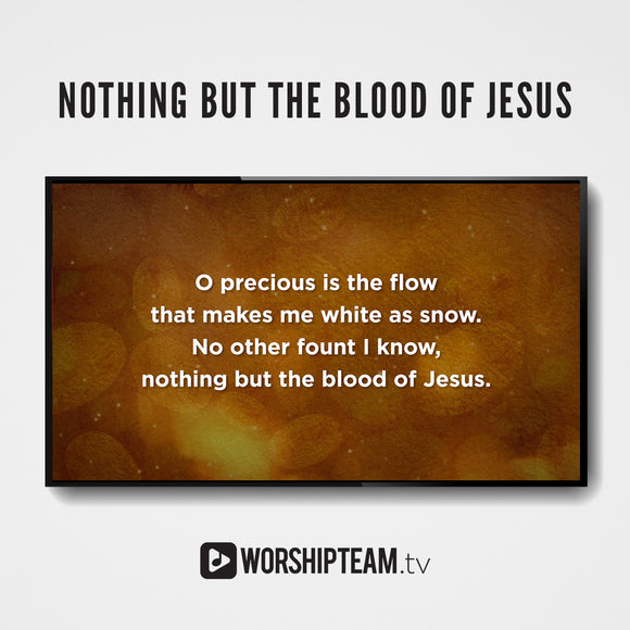 Nothing But The Blood Worship Resources | WorshipTeam.tv
