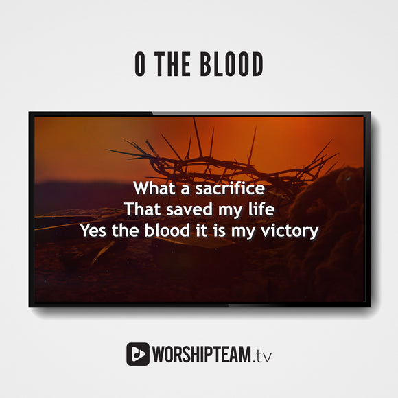 O The Blood Worship Resources | WorshipTeam.tv