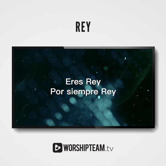 Rey Worship Resources | WorshipTeam.tv