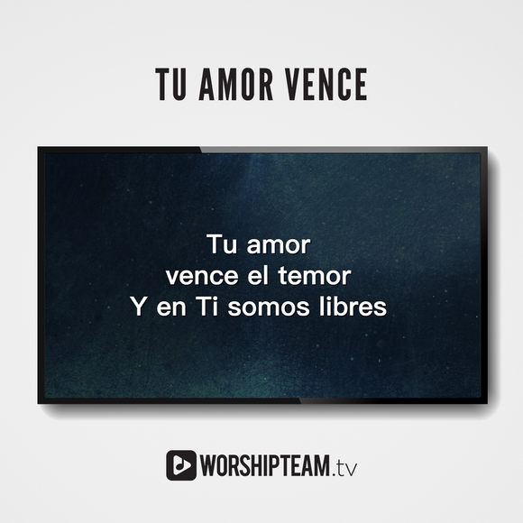 Tu amor vence Worship Resources | WorshipTeam.tv
