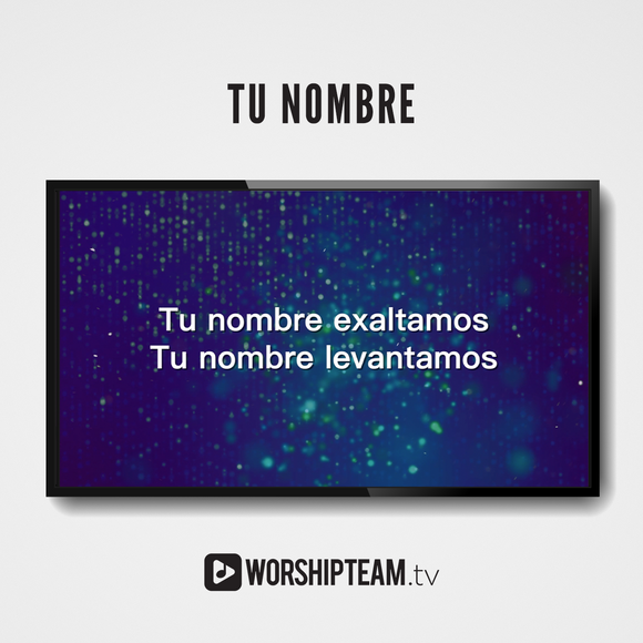 Tu nombre Worship Resources | WorshipTeam.tv