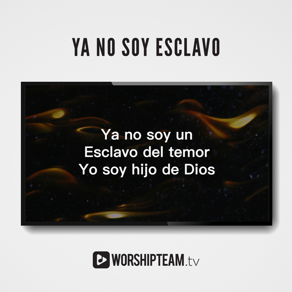 Ya no soy Esclavo Worship Resources | WorshipTeam.tv
