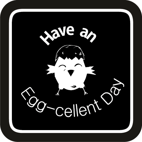 Have an egg-cellent day (20 pks)