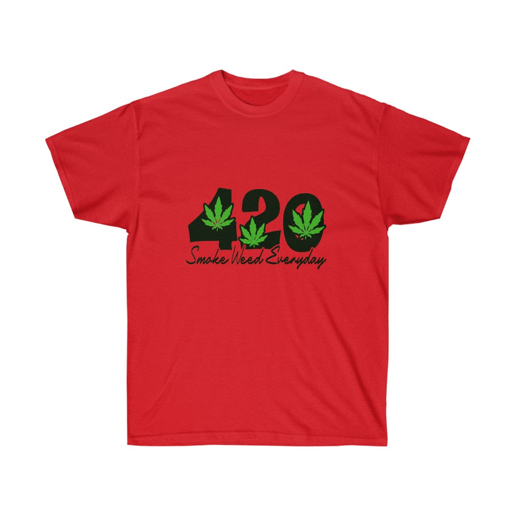 420 Sm*ke W**d Everyday (T- Shirt)