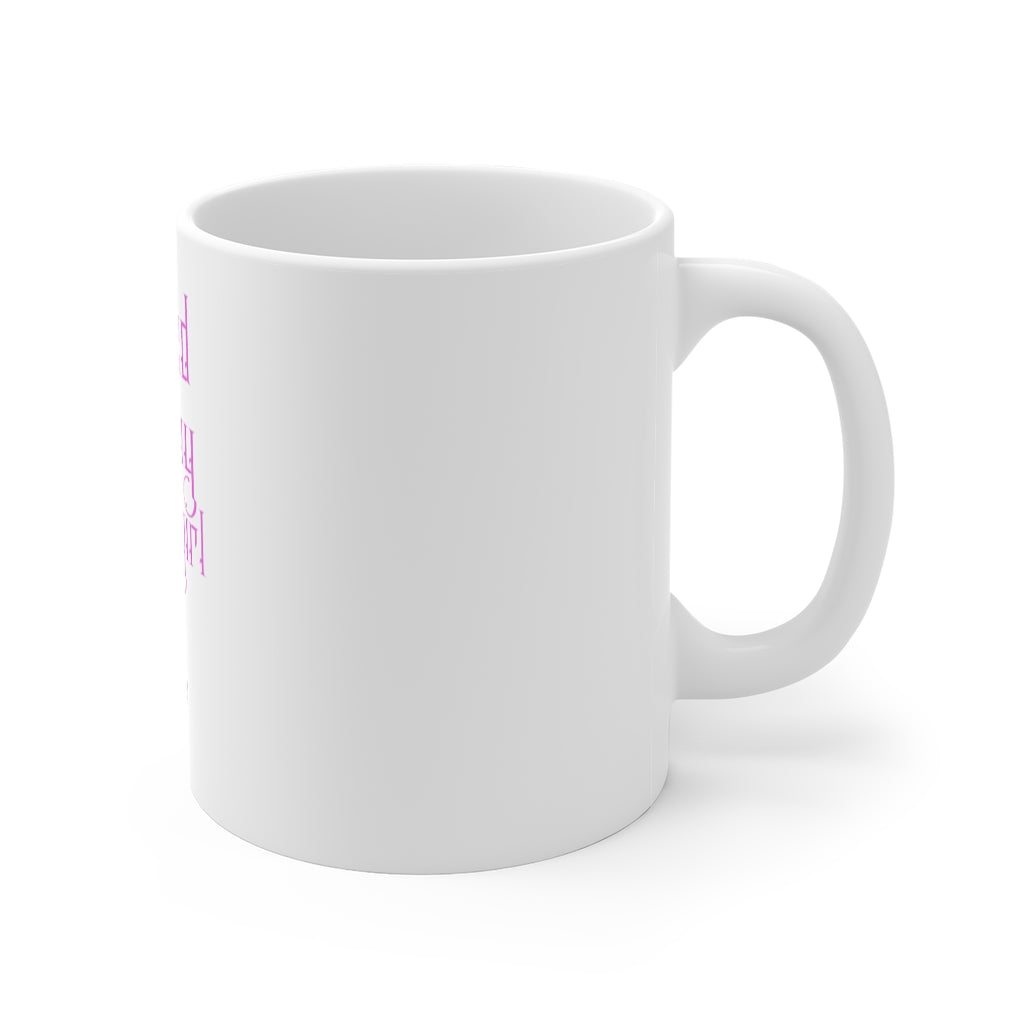 Weed Is My Homegirl (11oz White Mug)