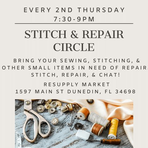 Stitch & Repair Circle - Every 2nd Thursday 7:30-9pm at Resupply Market