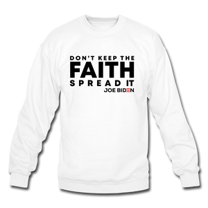 Open image in slideshow, Don't Keep The Faith Sweatshirt - Black - white