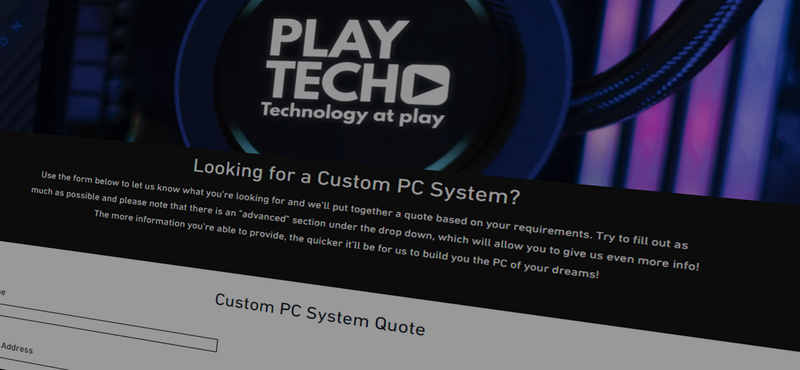NEW! Custom PC Quote Form - Playtech