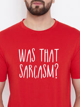 Load image into Gallery viewer, Was That Sarcasm Tshirt