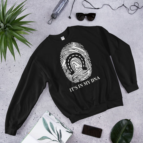 It's in my DNA Unisex Sweatshirt