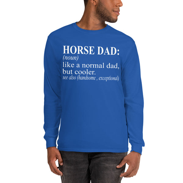 Horse Dad Long Sleeve Shirt