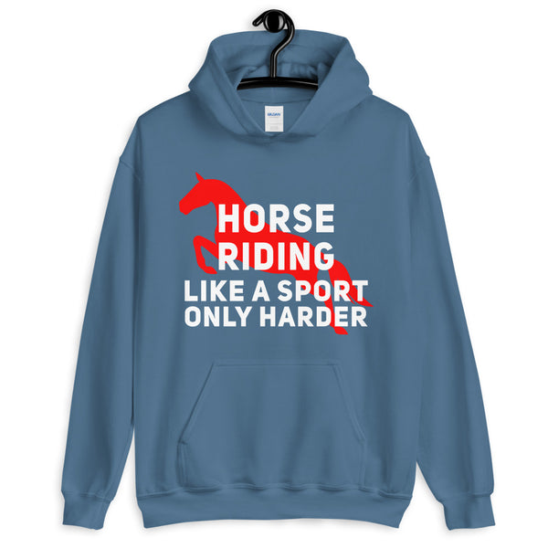 Horse riding is a sport Unisex Hoodie