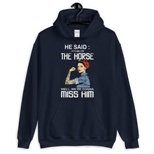 Load image into Gallery viewer, Me and my horse gonna miss him Hoodie